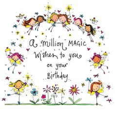 A Million Magic Wishes To you On Your Birthday