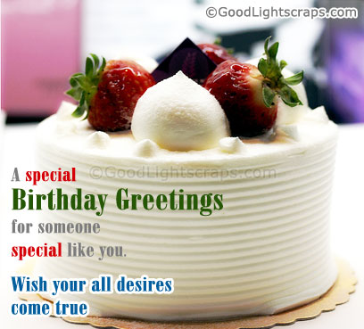A Special Birthday Greetings For Someone Special Like You