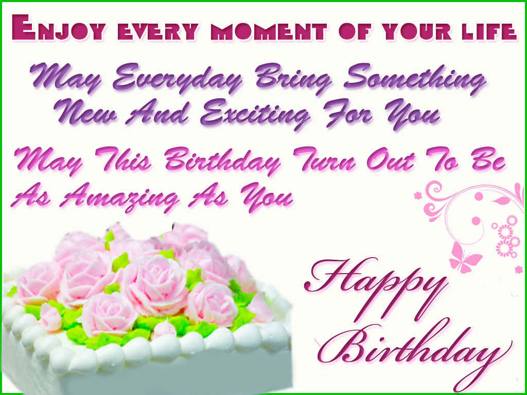 Happy Birthday Enjoy Every Moment Of Your Life