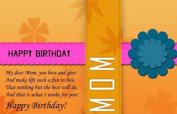 My Dear Mom You Love and Give Happy Birthday Mom