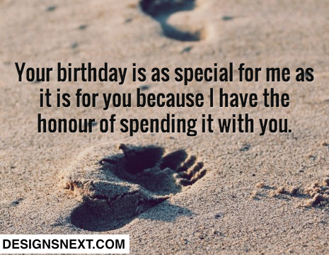 Your Birthday Is As Special For Me