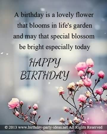 Birthday is a lovely flower wishes happy birthday to you my lovely