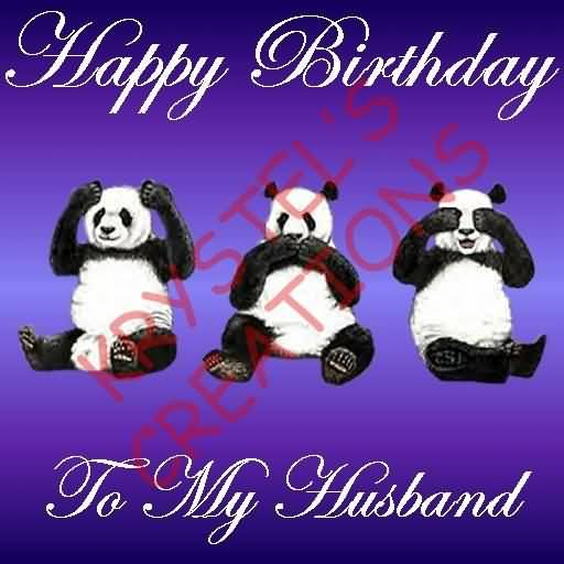 Amazing Three Panda Birthday Wishes For Husband.
