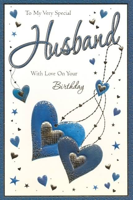 Awesome E-Card To My Very Special Husband With Love On Your Birthday