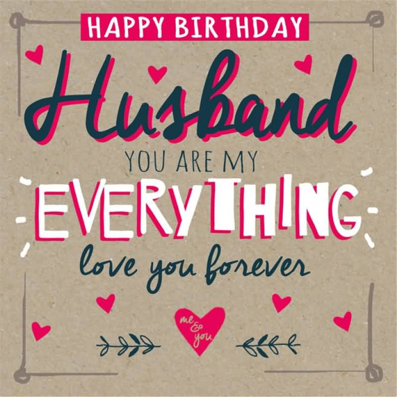 Comments Off on Awesome Happy Birthday Husband You Are My Everything ...