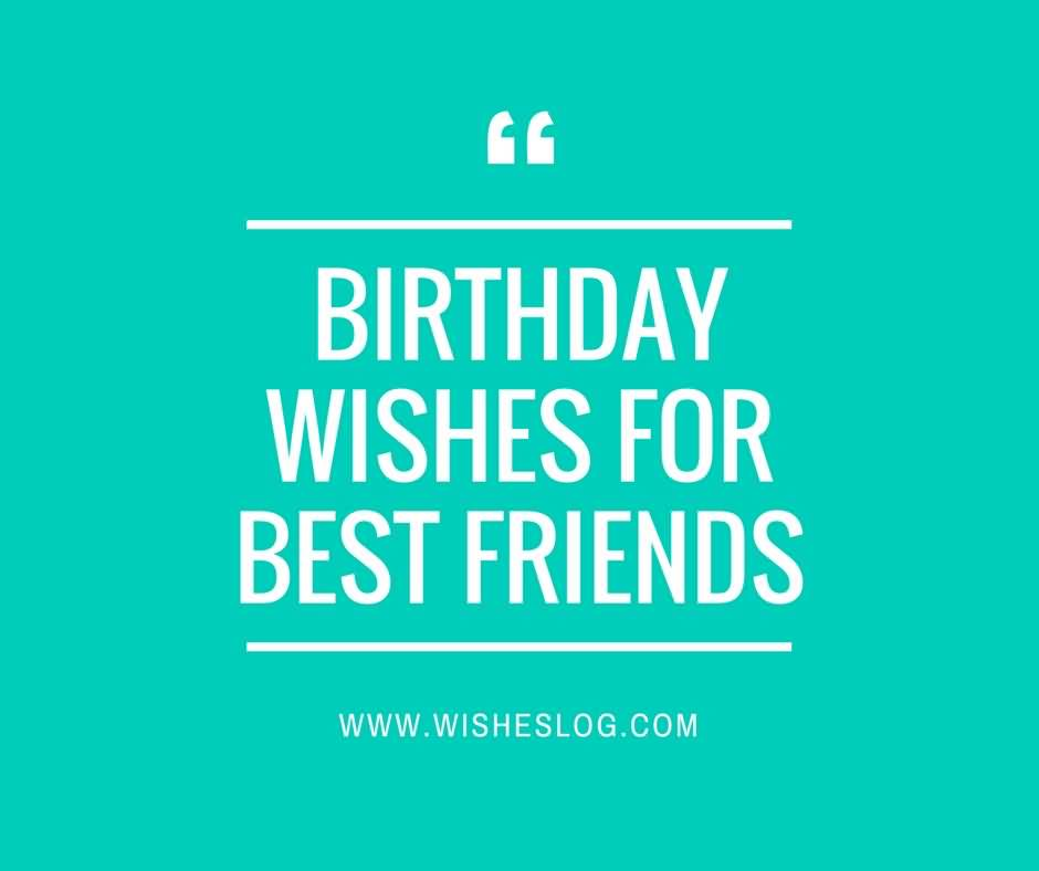 Best friend birthday wishes images pictures page 19 for Best image comments