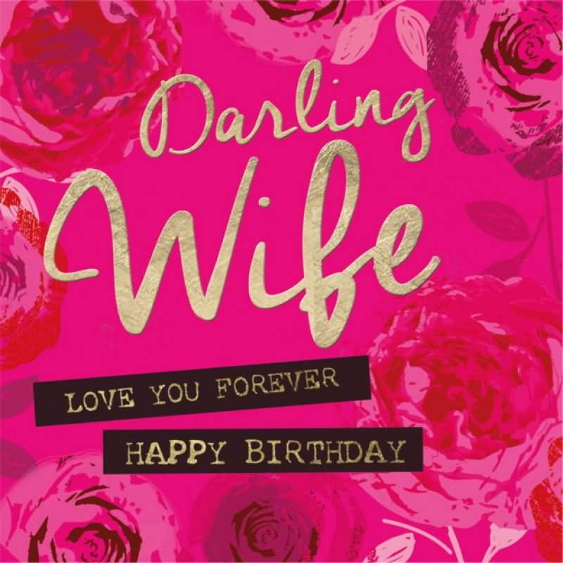 fabulous e card wishes for my lovely wife happy birthday darling
