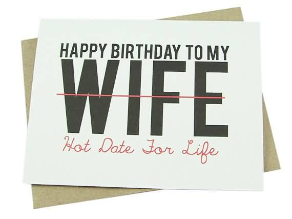 happy birthday to my wife hot date for life   nicewishes