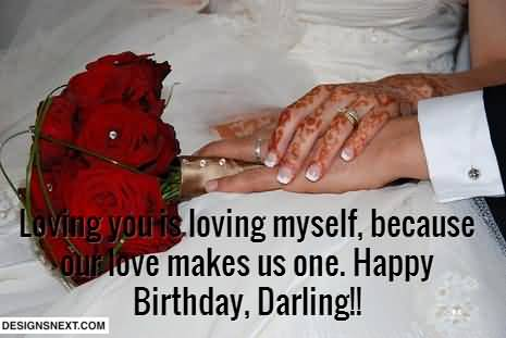 Loving You Is Loving Myself Because Our Love Makes Us Happy Birthday My Wife