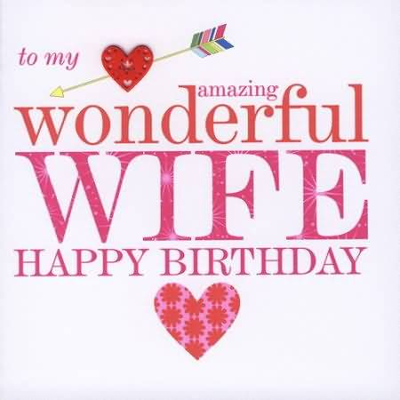 To My Heart Amazing Wife Happy Birthday