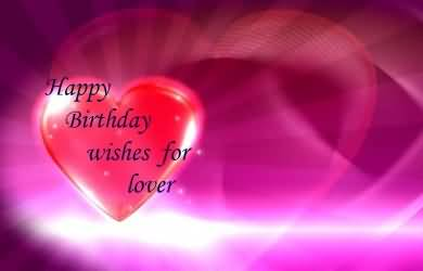Amazing E-Card Birthday Wishes For Lover Boyfriend