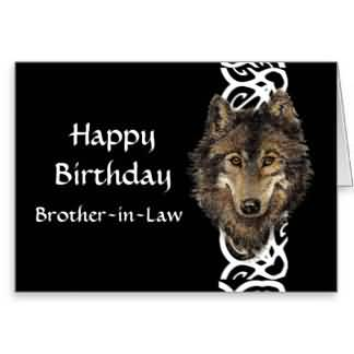 Amazing Wolf Birthday Wishes For Brother In Law E-Card