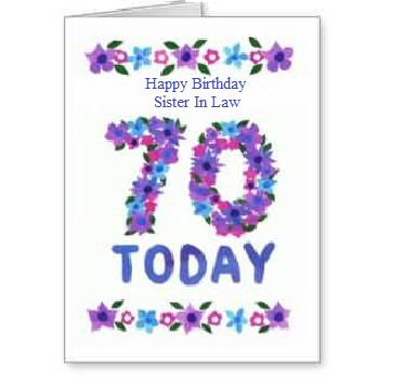 Awesome 70th Birthday Wishes For Sister In Law Greetings