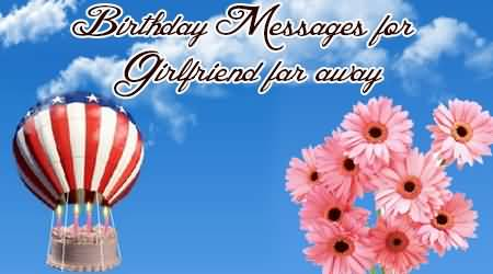 Awesome Balloon Birthday Wishes For Far Away
