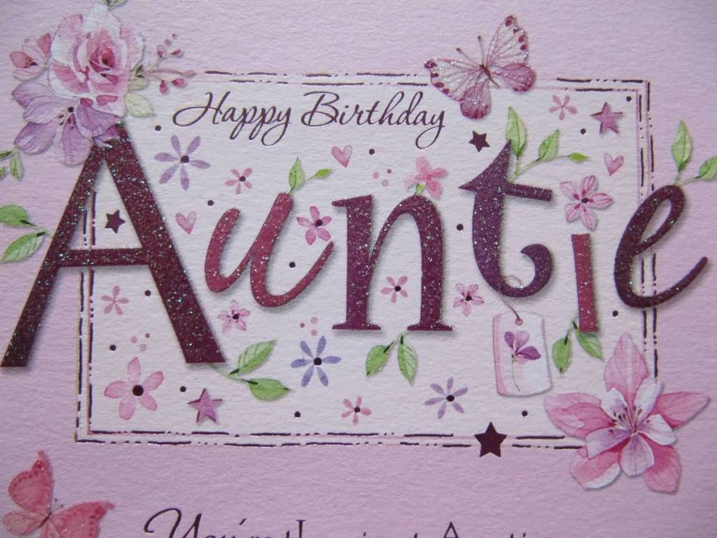 Awesome E-Card Birthday Wishes For Aunt