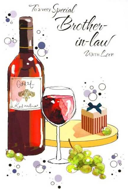 Awesome Wine Birthday Wishes For Brother In Law Greetings