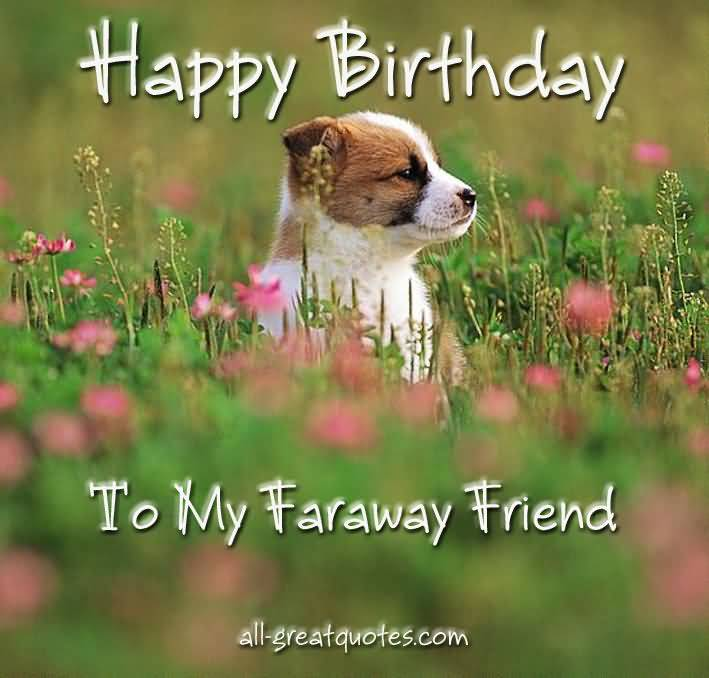 Cute Puppy Birthday Wishes For Far Away