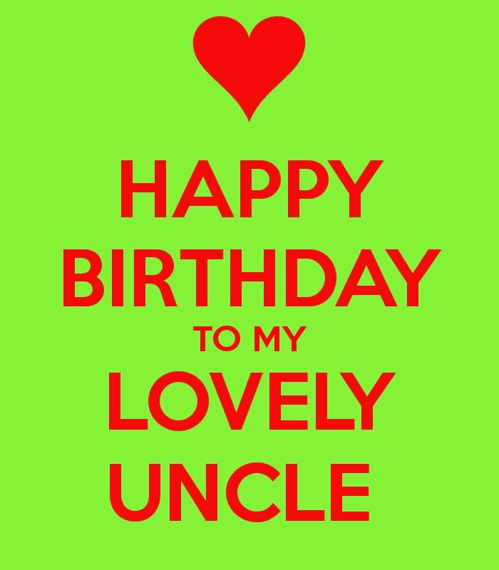 Lovely Sky E Card Birthday Wishes For My Dear Uncle Wishing Happy Birthday To My Lovely