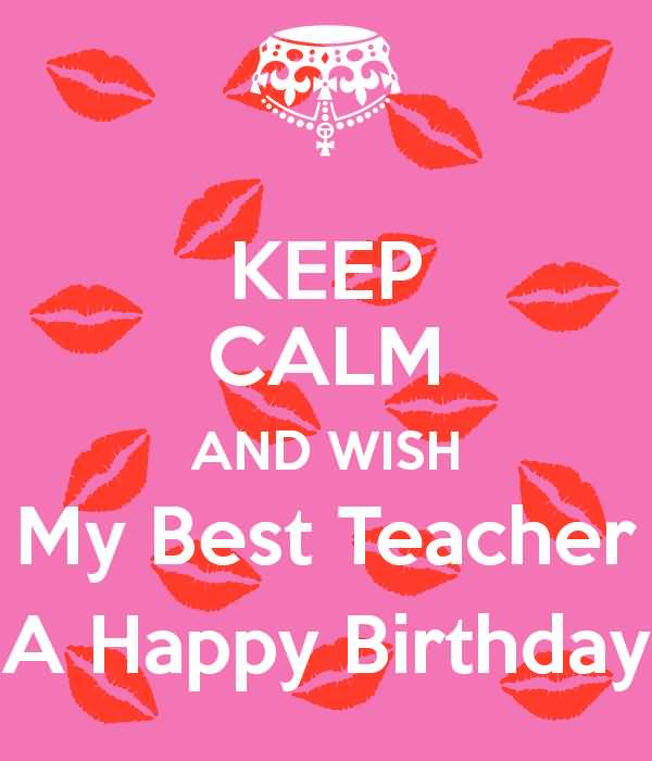 Birthday Wishes For Teacher Happy Birthday Quotes Messages