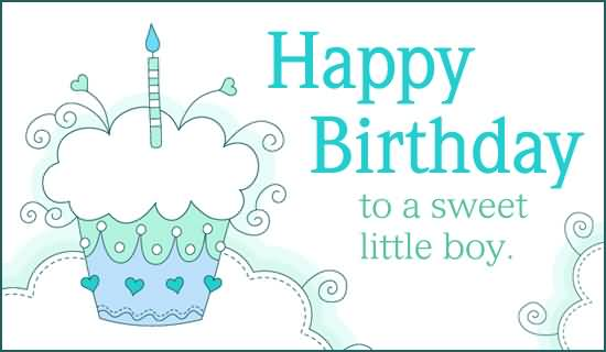 Nice E Card Happy Birthday To A Sweet Little Boy Happy Birthday Wishes To Small Boy
