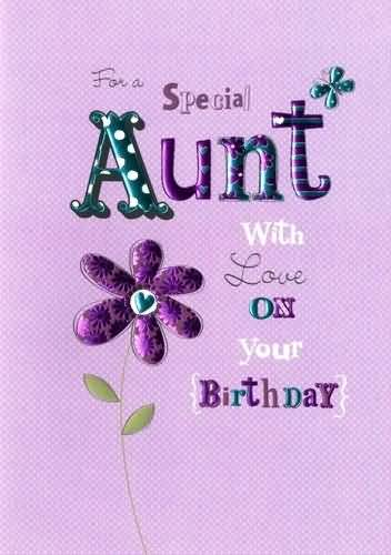 Nice Greetings Birthday Wishes For Special Aunt