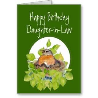 Nice Nest With Bird Birthday Wishes For Daughter In Law Greetings