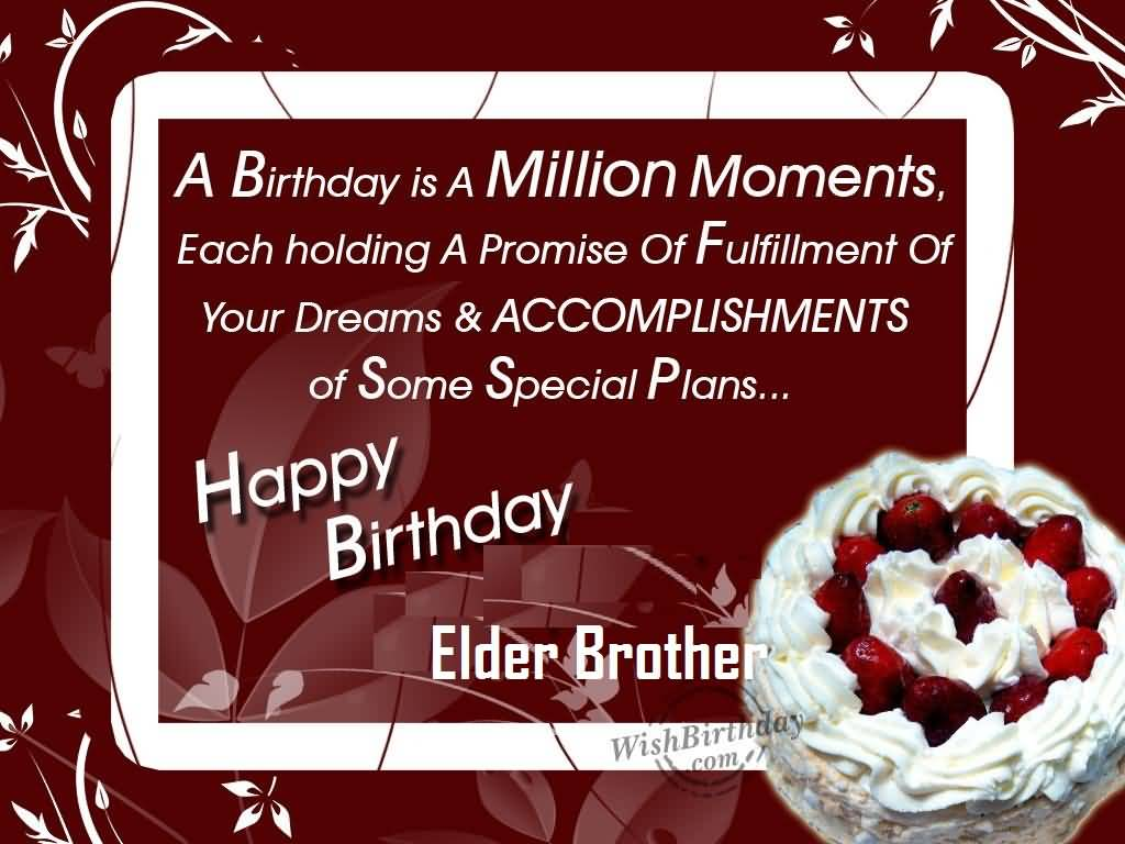 Nice Quotes Birthday Wishes For Elder Brother Greetings