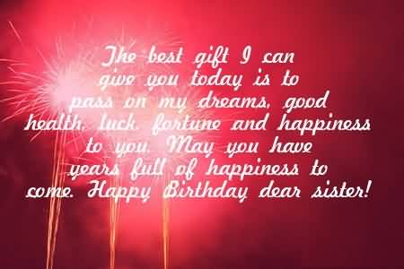 Sweet Message Birthday Wishes For Dear Sister – Birthday Greetings for Sister Message