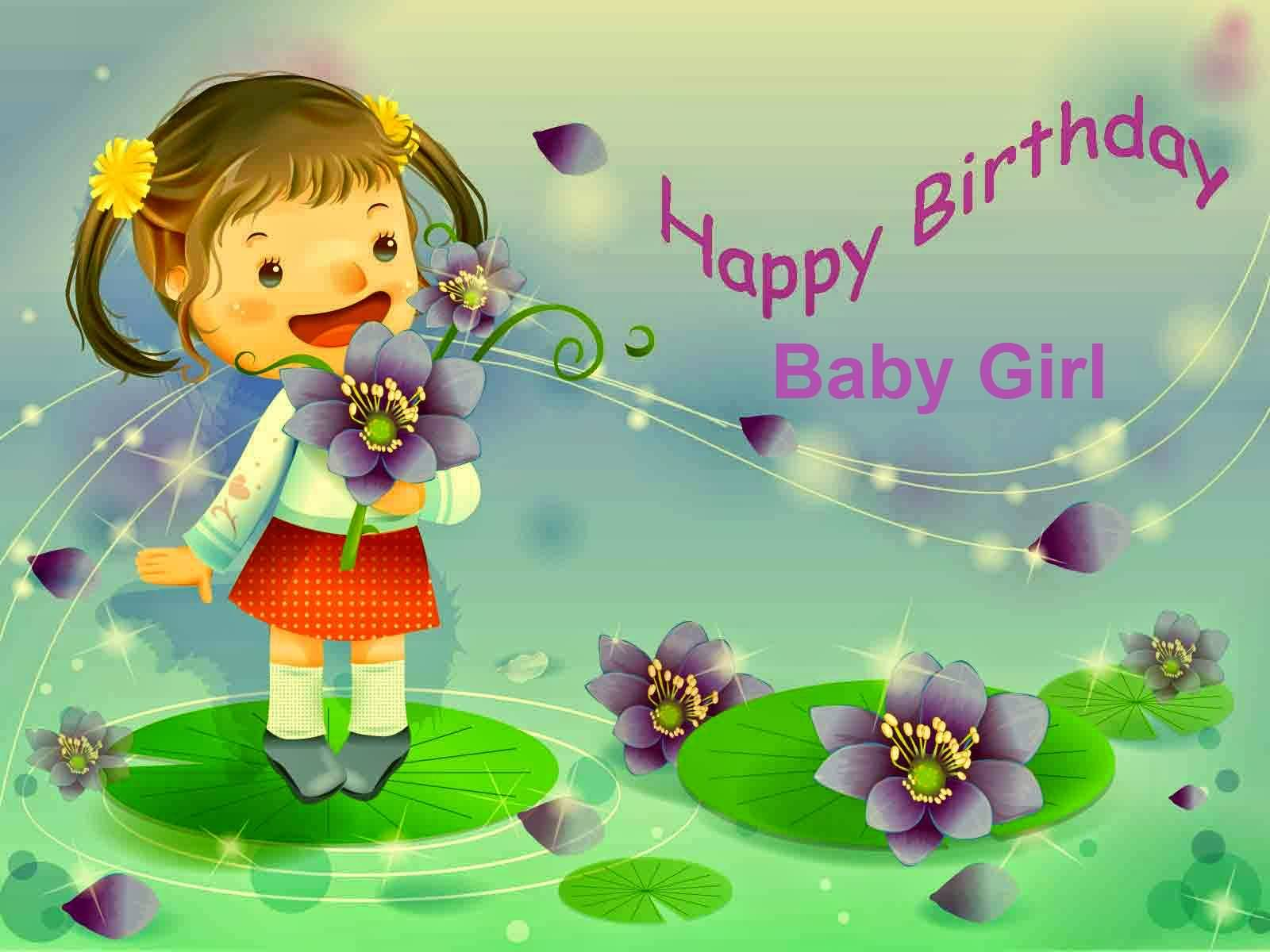 Birthday Wishes For Baby Girl Pictures E Cards Page Happy Birthday Wishes For A Baby