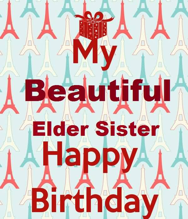 My Beautiful Elder Sister Happy Birthday E-Card