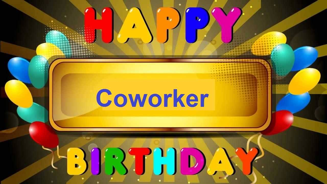 Superb E-Card Birthday Wishes For Coworker