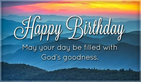 God's Goodness Birthday Wishes For Christian