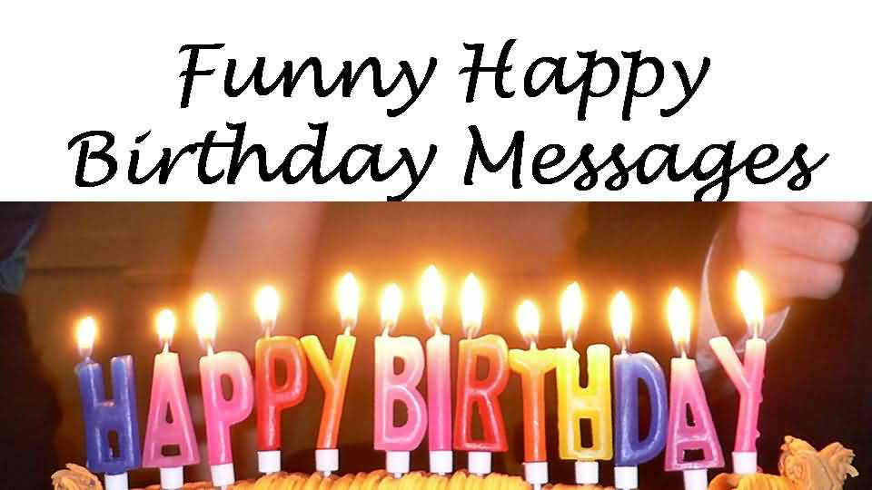 lovely funny happy birthday message   nicewishes
