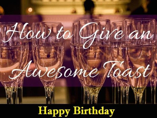 Amazing Birthday Toasts E-Card