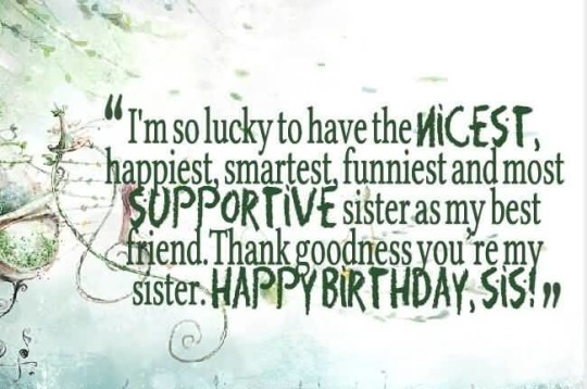 Wonderful Birthday Quotes For Sister Graphic