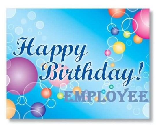 Awesome E-Card Birthday Wishes For Employee (2)