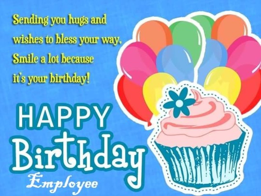 Best Greetings Birthday Wishes For Employee