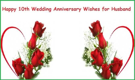 Lovely greetings 10th anniversary wishes for best husband nicewishes lovely greetings 10th anniversary wishes for best husband m4hsunfo