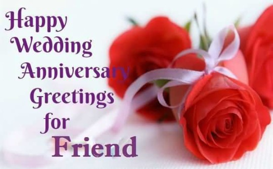 anniversary wishes for best friend lovely greetings anniversary wishes ...