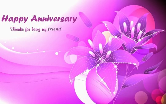 Wonderful Greetings Anniversary Wishes For Friends
