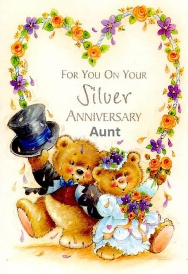 Awesome Silver Anniversary Wishes For Aunt Greetings