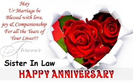 Beautiful Greetings Anniversary Wishes For Sweet Sister In Law