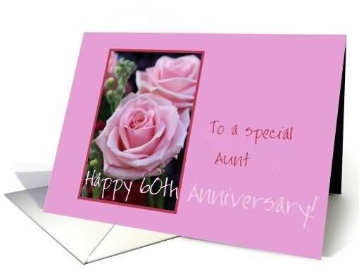 Best 60th Anniversary Wishes For Aunt E-Card
