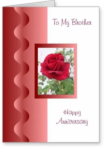 Best Anniversary Wishes For Brother E-Card