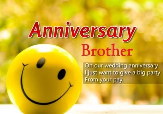 Best Funny Anniversary Wishes For Brother Image
