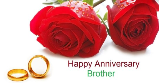 Best Greetings Anniversary Wishes For Brother