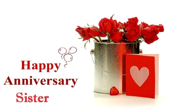 Best Greetings Anniversary Wishes For Cute Sister