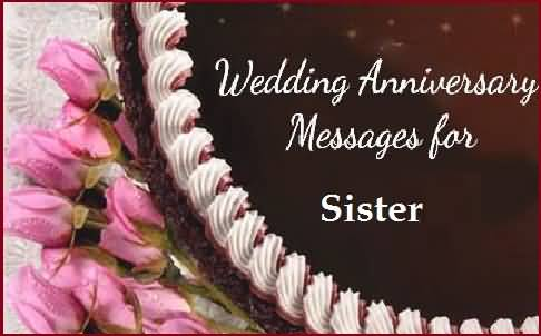 Best Message Anniversary Wishes For Sister E-Card