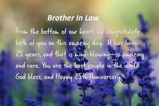 Brilliant Message 25th Anniversary Wishes For Brother In Law