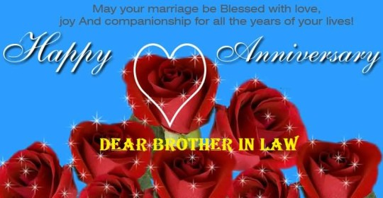 Brilliant Message Anniversary Wishes For Brother In Law Wallpaper